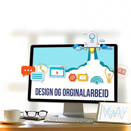 Design og originalarbeid