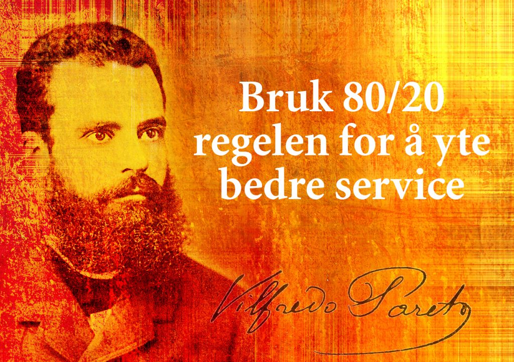 Bruks Paretos regel for å yte bedre service